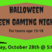 Halloween Teen Gaming Night banner